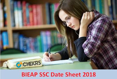 BIEAP SSC Date Sheet 2018