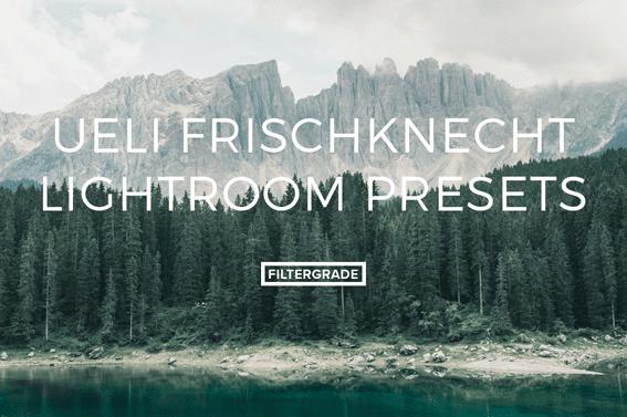Download Ueli Frischknecht Lightroom Presets