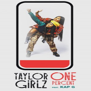 Baixar One Percent Taylor Girlz ft. Kap G Mp3 Gratis