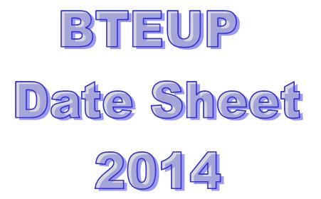 BTEUP Date Sheet 2014