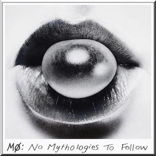 MØ - No Mythologies to Follow (Deluxe Edition)
