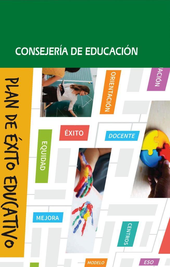Plan de éxito educativo 2016-2020: Consejería de educación