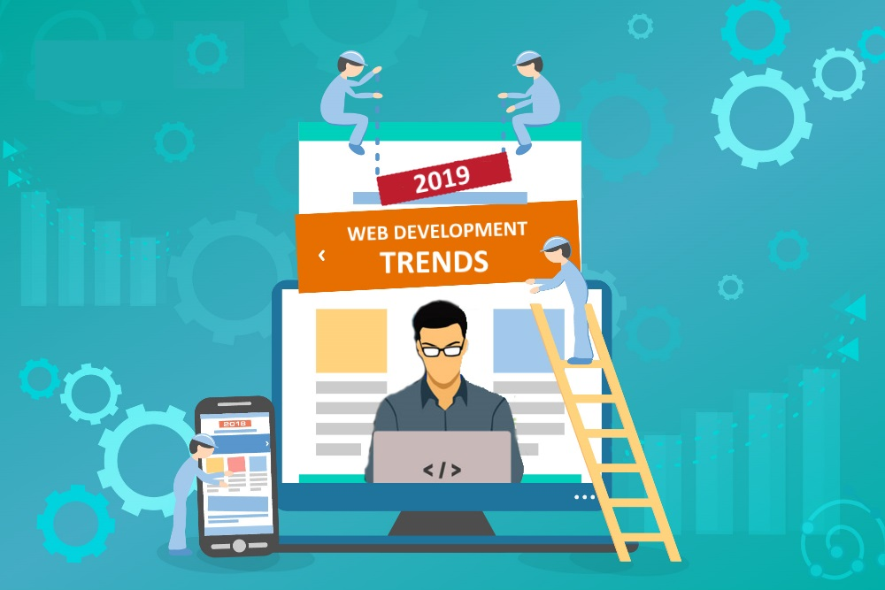 Top 11 Web Development Trends 2019 That Every CTO Should Know For Company Growth