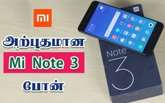 Xiaomi Mi Note 3 Unboxing & Hands on Review in Tamil