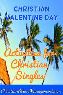 Christian Valentine Day activities for Christian singles