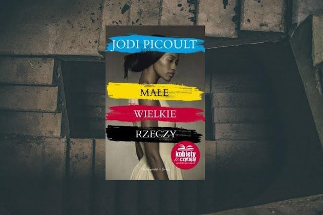 Jodi Picoult, Małe wielkie rzeczy