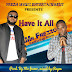 Mr Frezzo ft Gene - Have It All
