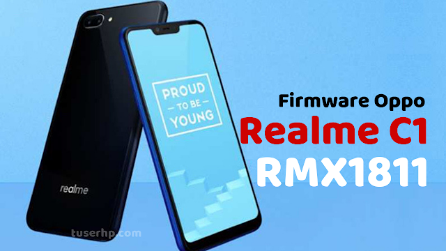 Firmware Oppo Realme C1 RMX1811 - DownloadFirmware7