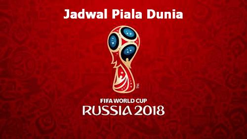 Jadwal Live TV Piala Dunia 2018, 14-15 Juli 2018