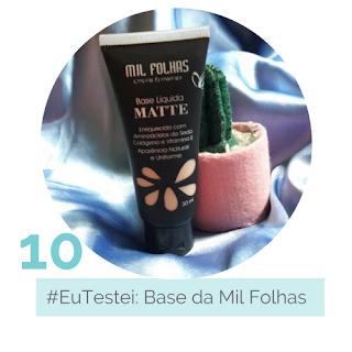 #EuTestei: Base da Mil Folhas