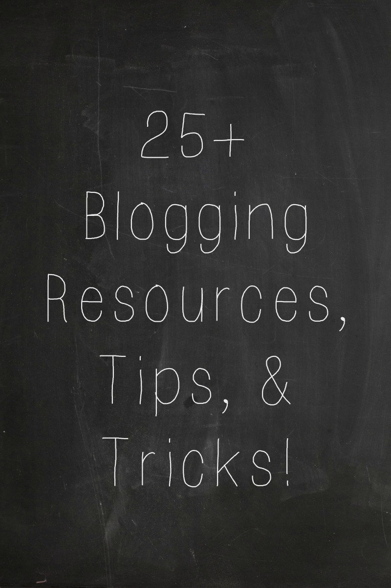 25+ Blogging Resources, Tips, & Tricks | Meet the B's