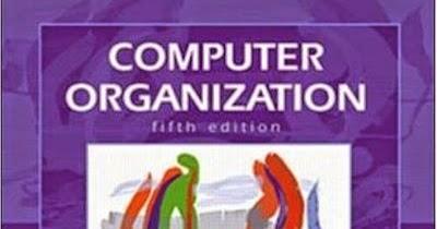 Cse study materials: computer organisation: fifth edition carl.