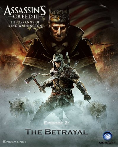 The Tyranny of King Washington The Betrayal DLC Reloaded