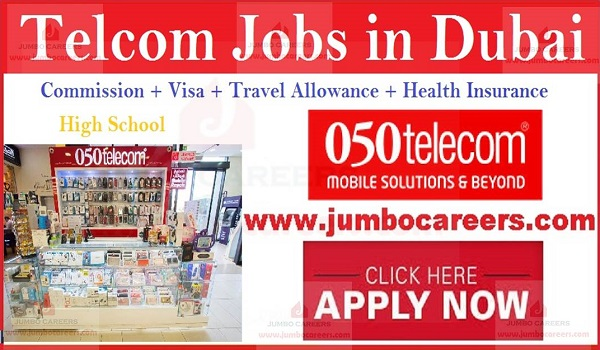 Freshers jobs openings in Dubai, High school pass jobs in UAE