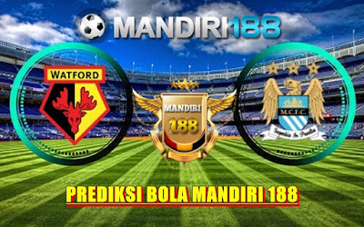 AGEN BOLA - Prediksi Watford vs Manchester City 21 Mei 2017