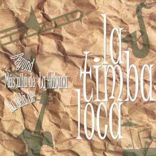 MAS ALLA DE LA HABANA - LA TIMBA LOCA (2001)