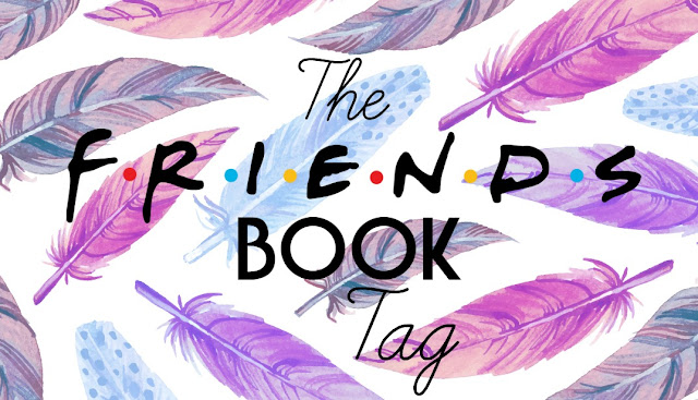 Book Tag: Friends