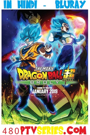 Dragon Ball Super Broly (2018) 300MB Full Hindi Dual Audio Movie Download 480p Bluray thumbnail