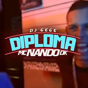 Baixar Diploma MC Nando DK Mp3 Gratis