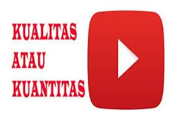 Membangun Channel Youtube Dengan Kualitas Dan Kuantitas