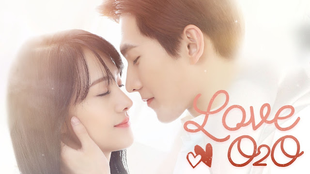 Download Drama Mandarin Love O2O Batch Subtitle Indonesia
