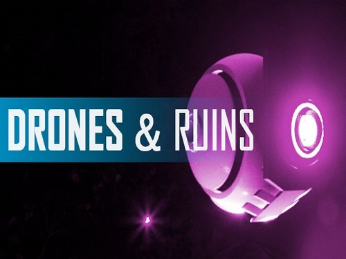 Drones and Ruins Game Free Download