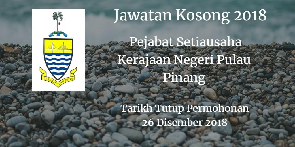 Jawatan Kosong Pejabat Setiausaha Kerajaan Negeri Pulau Pinang 26 Disember 2018