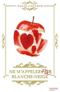 https://lacaverneauxlivresdelaety.blogspot.fr/2017/09/ne-mappelez-pas-blanche-neige-de-gally.html
