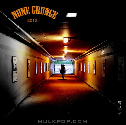 Bak Chang Geun – None Grunge – EP