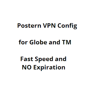 Postern VPN Config for Globe and TM, Fast Speed, No Expiration