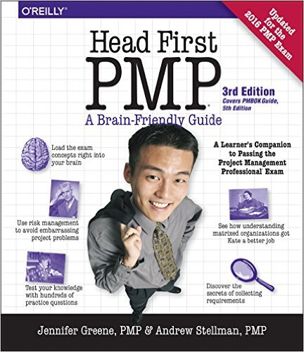 Head First PMP, 3rd Edition: A Learner's Companion to Passing the Project Management Professional Exam