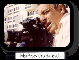 Max Pecas, le roi du navet