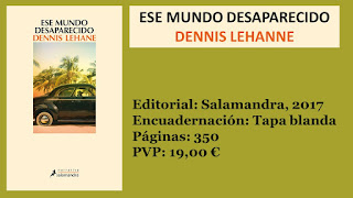 http://www.elbuhoentrelibros.com/2017/07/ese-mundo-desaparecido-dennis-lehane.html