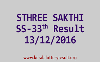 STHREE SAKTHI SS 33 Lottery Results 13-12-2016