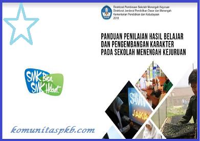 Panduan Penilaian Hasil Belajar dan PPK SMK Tahun 2018/2019