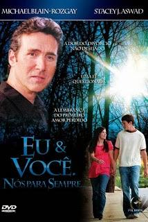 Eu e Você, Nós Para Sempre – Dublado (2008)