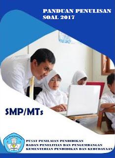 Buku Panduan Penulisan Soal untuk SMPMTs Tahun 2017