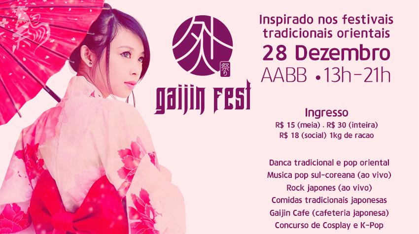 Gaijin Fest você não vai perder essa né?