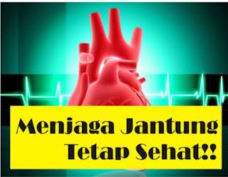 Cara Menjaga Jantung Agar Tetap Sehat