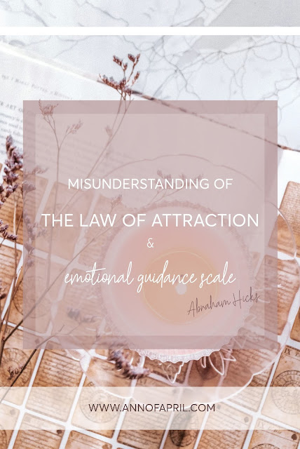 Misunderstanding of the Law of Attraction & emotional guidance scale annofapril.com