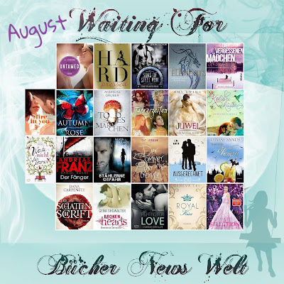 http://buecher-newswelt.blogspot.de/2016/07/waiting-for-list-august-2016.html