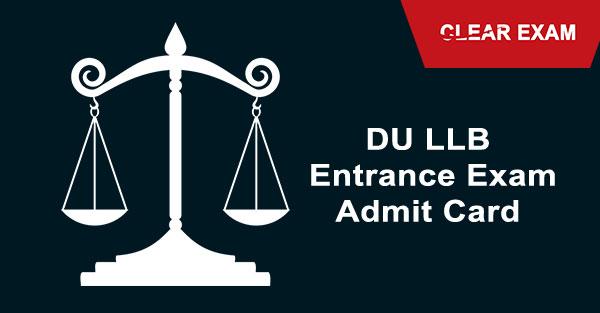 DU LLB Entrance Exam - Admit Card