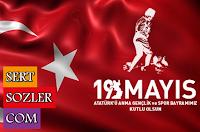 Sevgili kullanıcılarımız, sizler için birbirinden 19 Mayıs Atatürk'ü Anma Gençlik ve Spor Bayramı Sözleri bulduk, buluşturduk ve bir araya getirdik. İşte En İyi 19 Mayıs Sözleri sizlerle.