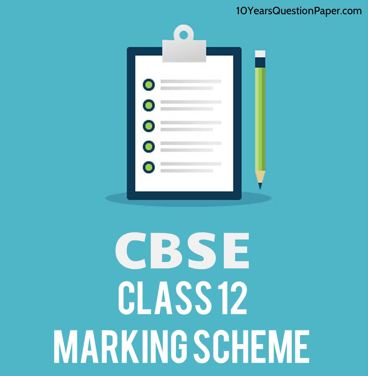 CBSE 2019 Marking Scheme 12th class
