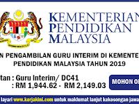 Jawatan Kosong Guru Interim di Kementerian Pendidikan Malaysia Tahun 2019