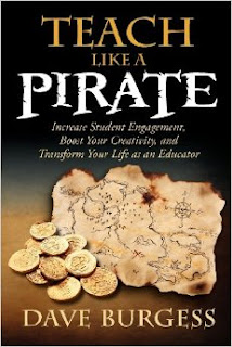 https://www.amazon.com/Teach-Like-Pirate-Engagement-Creativity/dp/0988217600/ref=sr_1_1?ie=UTF8&qid=1467930674&sr=8-1&keywords=teach+like+a+pirate