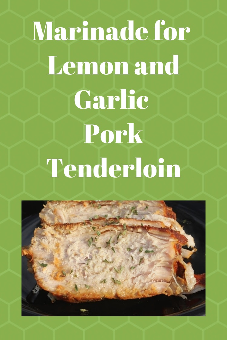 this is a recipe for pork tenderloin that is marinated in lemon, herbs and garlic. This recipe for pork tenderloin can be done in the oven or slow cooker