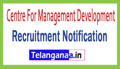 Centre For Management Development CMD Recruitment