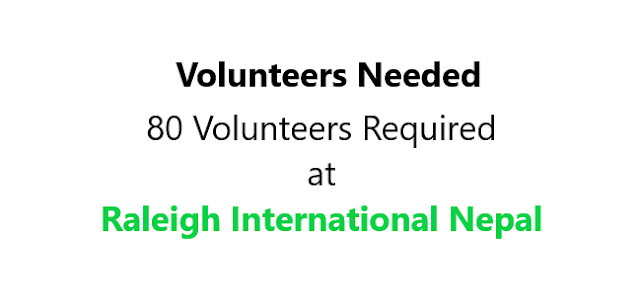 80 Volunteers Required at Raleigh International Nepal