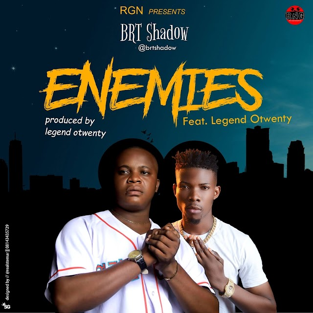 Download: Enemies ft Legend Otwenty (Dir. Aefilms) (Music + Video)